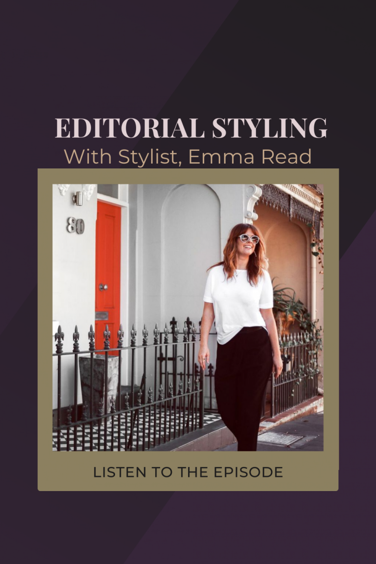 From Fashion Editor To Freelance Editorial Styling, with Emma Read