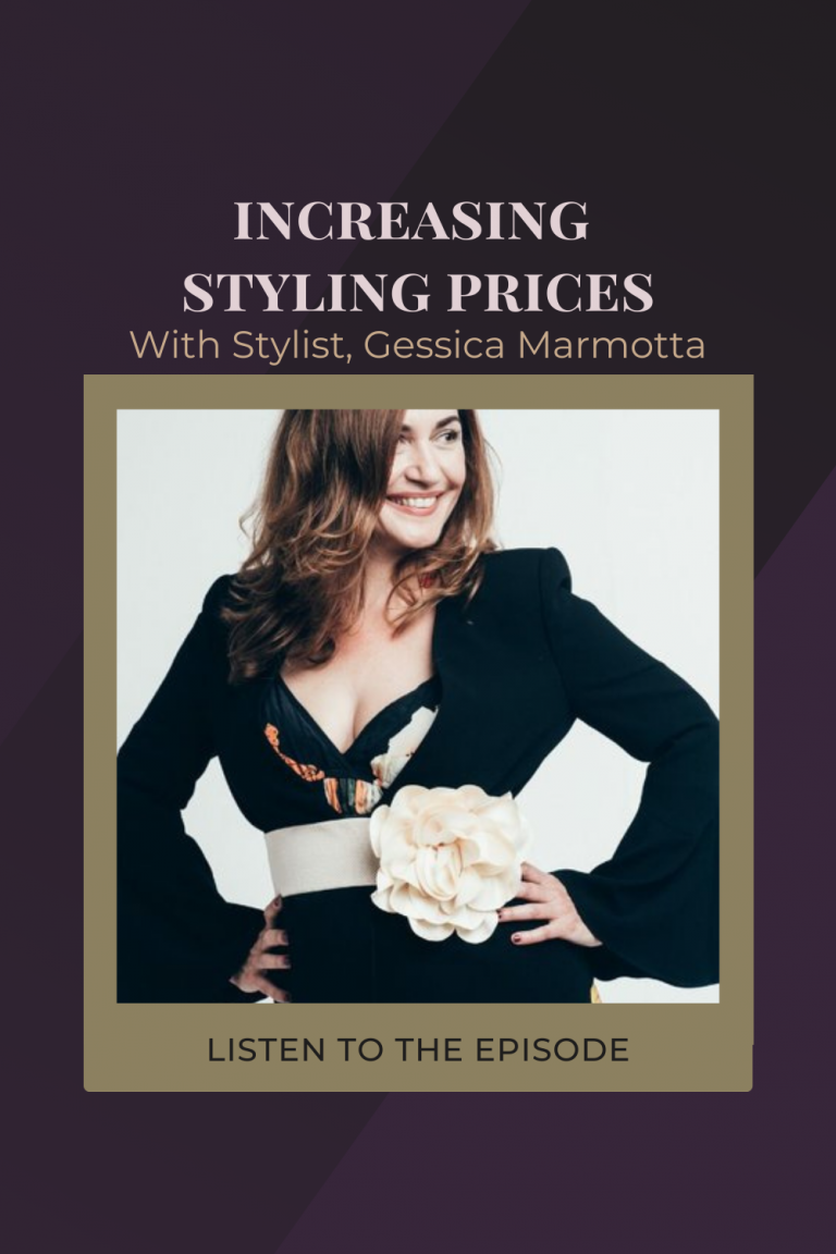 How To Increase Your Styling Prices with Sydney Stylist Gessica Marmotta