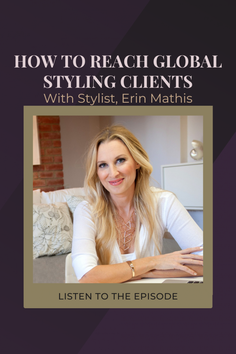 How The Pandemic Affected The Styling Industry with Virtual Style Coach, Erin Mathis