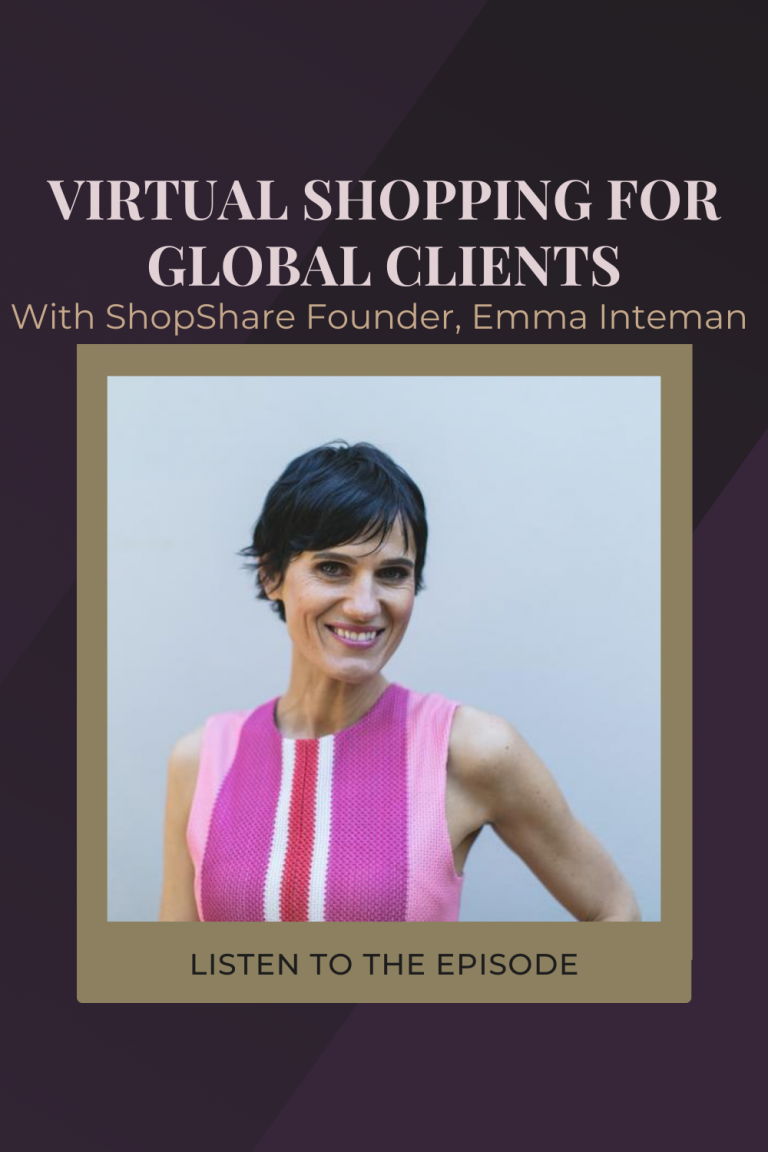 #15 How To Offer a Virtual Shopping Service To Global Clients with Shopshare TV's Emma Inteman