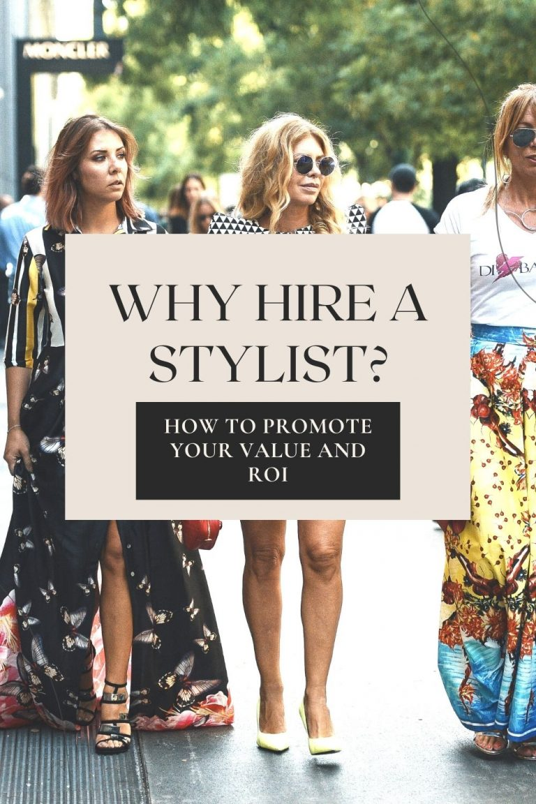 Why Hire a Personal Stylist? How to promote your value in marketing content.